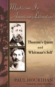 Mysticism in American Literature: Thoreau's Quest and Whitman's Self