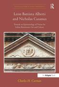 Leon Battista Alberti and Nicholas Cusanus: Towards an Epistemology of Vision for Italian Renaissance Art and Culture