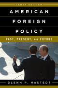 American Foreign Policy: Past, Present, and Future