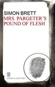 Mrs. Pargeter's Pound of Flesh