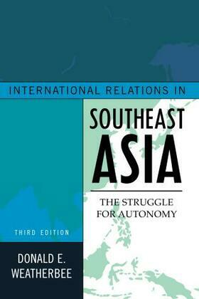 International Relations in Southeast Asia: The Struggle for Autonomy