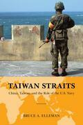 Taiwan Straits: Crisis in Asia and the Role of the U.S. Navy