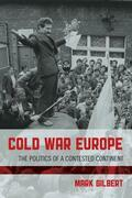 Cold War Europe: The Politics of a Contested Continent
