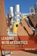 Leading with Aesthetics: The Transformational Leadership of Charles M. Vest at MIT