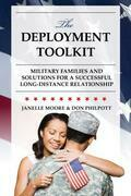 The Deployment Toolkit: Military Families and Solutions for a Successful Long-Distance Relationship