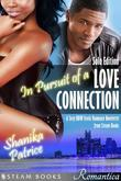 In Pursuit of a Love Connection (Solo Edition) - A Sexy BBW Erotic Romance Novelette from Steam Books: (Solo Edition)