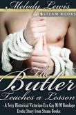 The Butler Teaches a Lesson - A Sexy Historical Victorian-Era Gay M/M Bondage Erotic Story from Steam Books
