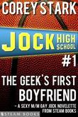 The Geek's First Boyfriend - A Sexy M/M Gay Jock Novelette from Steam Books
