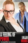 A Feeling of Power - A Sexy Femdom BBW Short Story from Steam Books