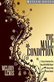 The Male Condition - A Sexy Victorian-Era Gay M/M BDSM Short Story From Steam Books