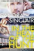In the Heat of the Hunt - A Sensual Erotic Romance Mystery Novelette from Steam Books