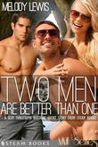 Two Men Are Better Than One - A Sexy Threesome Bisexual Short Story from Steam Books