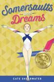 Somersaults and Dreams: Going for Gold