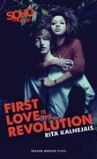 First Love is the Revolution