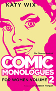 The Oberon Book of Comic Monologues for Women: Volume Two