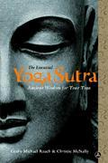 The Essential Yoga Sutra: Ancient Wisdom for Your Yoga