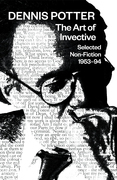 The Art of Invective: Selected Non-Fiction 1953-1994