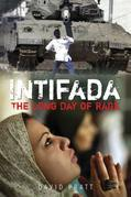 Intifada: Palestine and Israel - The Long Day of Rage