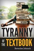 Tyranny of the Textbook: An Insider Exposes How Educational Materials Undermine Reforms