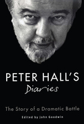 Peter Hall's Diaries: The Story of a Dramatic Battle