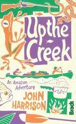 Up the Creek: An Amazon Adventure