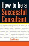 How to be a Successful Consultant: How to Manage Your Risk & Maximise Your Success