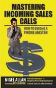 Mastering Incoming Sales Calls: How to become a Phone Master