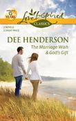 The Marriage Wish and God's Gift: The Marriage Wish\God's Gift