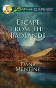 Escape from the Badlands