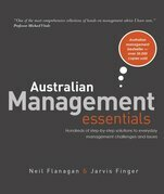 Australian Management Essentials: Just about everything the Australian Manager needs to know