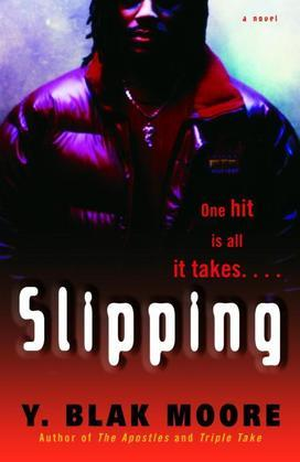 Slipping: A Novel