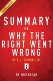 Summary of Why the Right Went Wrong: by E.J. Dionne | Includes Analysis