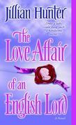 Jillian Hunter - The Love Affair of an English Lord: A Novel