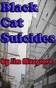 The Black Cat Suicides