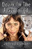 Down on the Playground