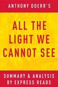 All the Light We Cannot See: by Anthony Doerr | Summary & Analysis