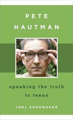Pete Hautman: Speaking the Truth to Teens