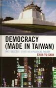 Democracy (Made in Taiwan): The 'Success' State as a Political Theory