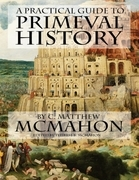 A Practical Guide to Primeval History