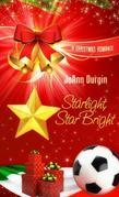 Starlight, Star Bright: Starlight Christmas Series