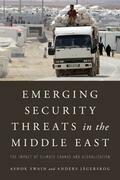 Emerging Security Threats in the Middle East: The Impact of Climate Change and Globalization