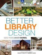 Better Library Design: Ideas from Library Journal