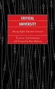 Critical University: Moving Higher Education Forward