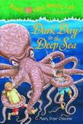 Magic Tree House #39: Dark Day in the Deep Sea