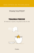 Trauma precoz