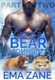 Lured To The Bear Commune - Part 2