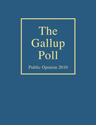 The Gallup Poll: Public Opinion 2010