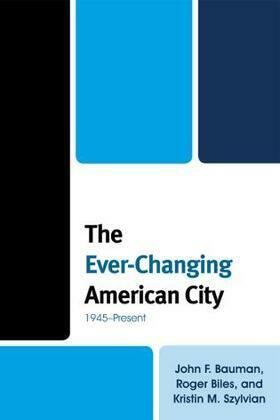The Ever-Changing American City: 1945-Present