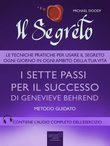 Il Segreto. I sette passi per il successo di Genevieve Behrend