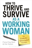 How to Thrive and Survive as a Working Woman
